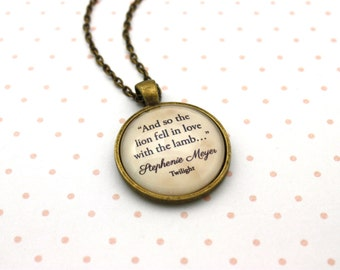Twilight, Edward Cullen 'And So The Lion Fell In Love With The Lamb', Stephanie Meyer Quote Necklace or Keychain