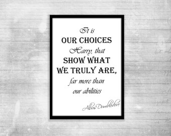 It is our choices harry potter quote print poster Dumbledore Quote Inspirational Art HP collectible Motivational potter room simple print