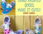 Custom Listing: Hand Painted Shoes KIDS' Sizes Pick Your Theme!