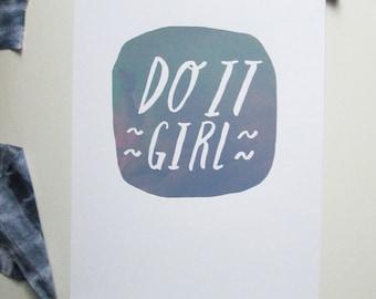 do it girl // screenprint