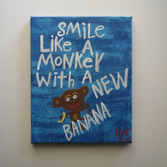 Smile Like A Monkey With A New Banana Word Art Folk Painting Blue - Original Canvas Quote - NayArts