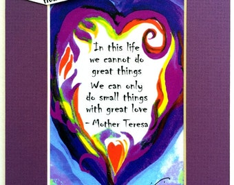 In This Life MOTHER TERESA 5x7 Inspirational Quote Motivational Print Catholic Gift Religious Meditation Heartful Art by Raphaella Vaisseau