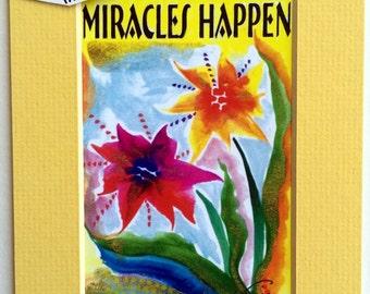 MIRACLES HAPPEN 5x7 Inspirational Quote Motivational Print Wellness RECOVERY Slogan Friendship Hope Women Heartful Art by Raphaella Vaisseau