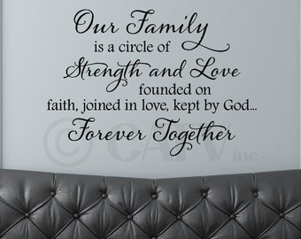 Our Family A circle of strength and love founded on faith joined in love kept by God Forever Together Vinyl lettering wall decal sticker