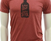 Beer  Soft Lightweight T Shirt  Life's too short for crappy beer  Art by MATLEY  Men's Unisex tees  Gift for him & her  Beer fest  Fitted.