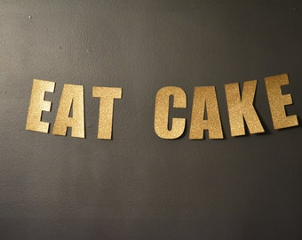 EAT CAKE Glitter Gold Wedding Word Banner Perfect For Your Special Wedding Day Dessert Bar!