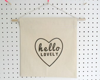 Wall Banner with Words Quote Hello Lovely