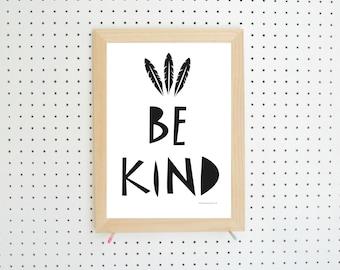 Be Kind Feather Nursery Printable Black White Art A4
