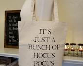 hocus pocus tote, it's just a bunch of hocus pocus, Amuck amuck amuck, Disney Tote bag, Hocus Pocus, Tote Bag, Halloween tote bag