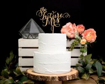 """Bridal Shower Cake Topper in Glitter - """"the Future Mrs"""" Cake Topper in Glitter Wedding Shower Decoration Gold Glitter ( Item - FMR800 )"""