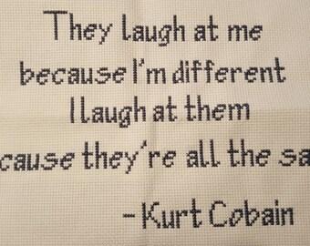 Custom Kurt Cobain Quote Framed 11X13 Cross Stitch with Pillow Option 15x15/16x16
