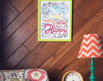 Do More of What Makes you HAPPY(Bright Green Frame/Alternate color scheme)
