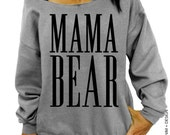 Mama Bear Sweatshirt - Gray Slouchy Oversized Sweatshirt Mother's Day Gift Idea - Gift for Mom - Expectant Mother - Mom to Be Sweatshirt