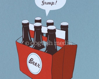Beer Poster - Support Group - Beer Screen Print