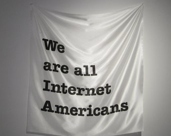 We Are All Internet Americans (Edition 3/3)