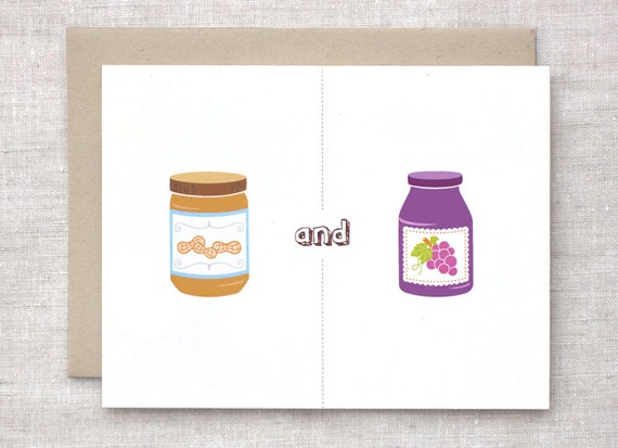 Funny Valentine Card - Peanut Butter Jelly Has Got Nothing On You + Me, Anniversary Card PB & J Food Card - Cute Love Card, Friendship Card