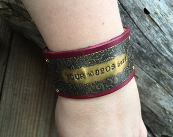 Your Own Words, Personalized Bracelet Cuff, Etched vines, Hand Stamped Quote, your choice of silver, copper, or brass, custom leather color