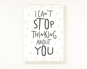 Valentine's Day Card Thinking About You Card, I love you, I like you, Thoughts