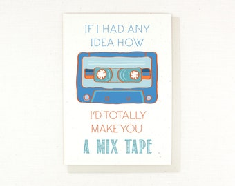 Mix Tape, Funny, Card for Friend, Silly, Humorous