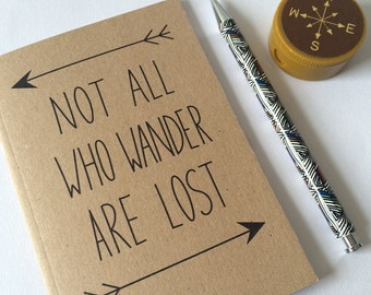 Not All Who Wander Are Lost A6 Lined Notebook