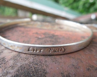 Sterling Silver Cuff Bracelet  Engraved with LIVE FULLY Be Brave Be Bold Be Wise Be Happy