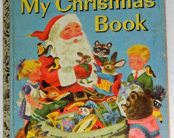 Vintage, MY CHRISTMAS BOOK, Little Golden Book, 1957, Fair to Poor condition