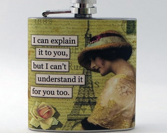 Flask, Funny Gift, Flask for Woman Gift, Friend Gift, Stocking Stuffer, Bridesmaid Gift, Whiskey Flask, Sarcastic, 6 oz Stainless Steel, F11