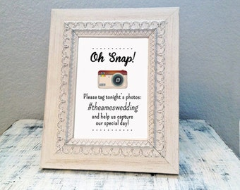 8x10 Oh Snap! hashtag wedding sign - custom hashtag sign for wedding guests - social media sign for wedding photos