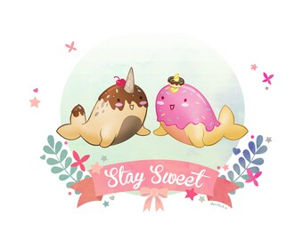 Stay Sweet Narwhal Art Print