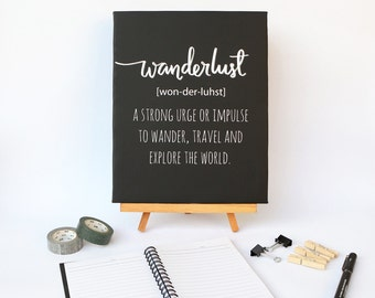 Wanderlust CANVAS Print Typography Quote Definition