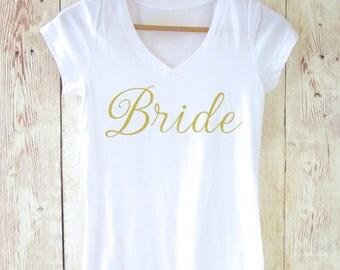 Bride Shirt. Gold Glitter Bridesmaid V-neck Shirts. Bride Shirt. Maid of Honor Shirt. Bachelorette Party Shirts. Bridal Party Shirts