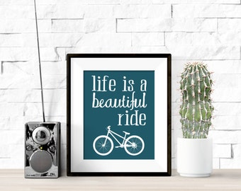 Life is a Beautiful Ride Bicycle Teal Printable  Artwork - 8x10 Digital Download