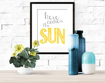 Here Comes the Sun The Beatles Printable Artwork - 8x10 Digital Download