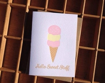 Hello Sweet Stuff Letterpress Greeting Card - Ice Cream Cone Card