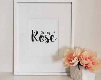 Oh Hey Rose // Typography Print