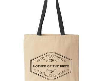 Mother of the Bride Tote Bag | Mother Of The Bride Gift Gift | Wedding Party Gift