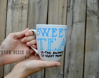 Sweet tea is the answer to most problems-mug