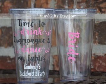 Drink Champagne and Dance on Tables Bachelorette Party Tumbler Script Font
