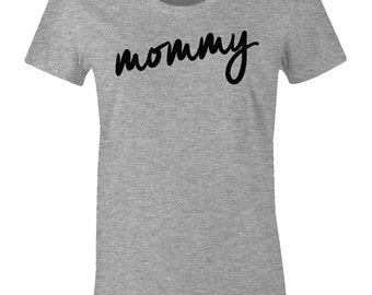 Mommy T Shirt - Pregnancy Announcement Tee Shirt - Mom Tee - American Apparel Women's Poly Cotton T-Shirt - Item 1842