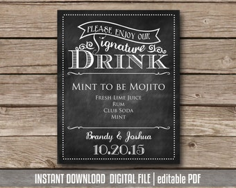 Signature Drink Sign Printable Wedding Cocktail Sign Bridal Shower Drink Chalkboard Wedding Reception Sign Instant Download editable PDF