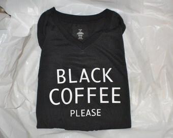 Black Coffee Tshirt