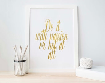 Do It With Passion, Printable Art, Wall Decor, Scandinavian, White and Gold, Gold Foil, Gold Wall Art, Inspirational, Motivational Quote,