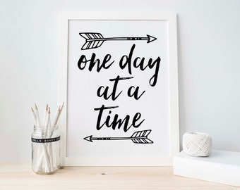 One Day at a Time, Printable Art, Wall Art, Scandinavian, Black and White, Tribal Room Decor, Black Wall Art, Inspirational Quote, Gallery