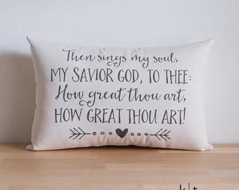 How Great Thou Art Pillow - Decorative Pillow - Cotton Canvas Pillow - Hymn Verse - Housewarming Gift - Wedding Gift - Anniversary Gift