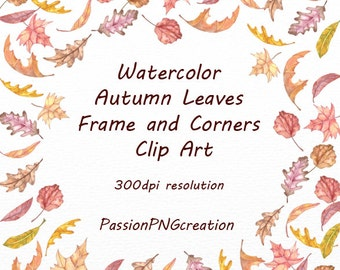Watercolor autumn leaves frame and corners clipart, Autumn clip art, Watercolor Foliage, Leaves, fall leaves, Personal and Commercial Use