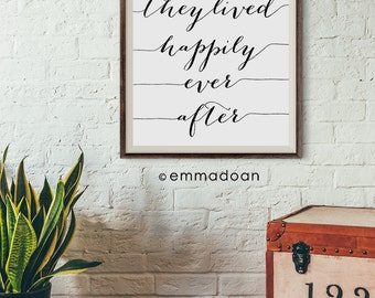 Quote Print, And They Lived Happily Ever After Printable, Wedding Typography Poster Gift, Wedding Printable Gift, Wall Art Printable