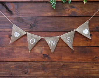 ONE Banner | FIRST BIRTHDAY Banner | One Burlap Banner | First Birthday | Photo Shoot Prop | Birthday Party Decor | Rustic First Birthday