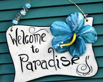 Welcome to Paradise (Hibiscus)