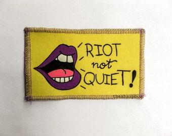 Riot not Quiet patch