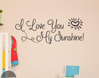 I Love You My Sunshine Vinyl Wall Decal Sticker